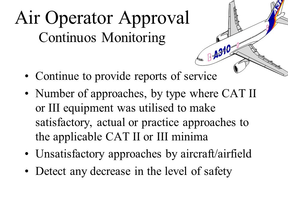Air Operator Approval Continuos Monitoring