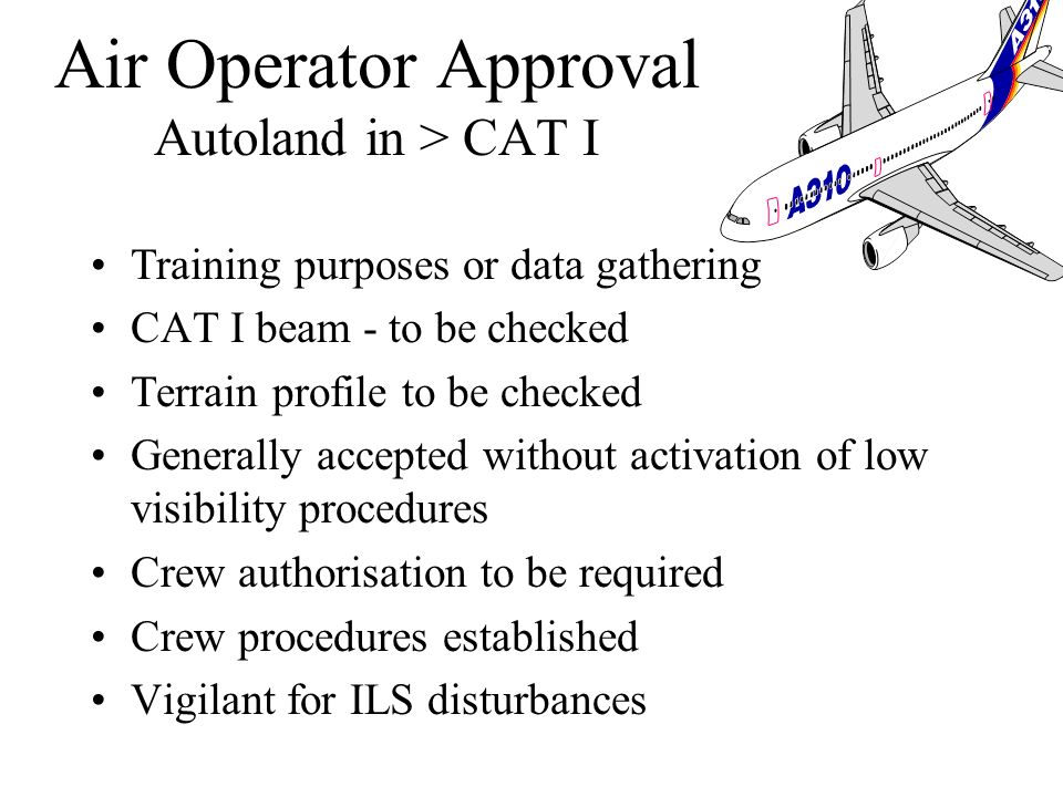 Air Operator Approval Autoland in > CAT I