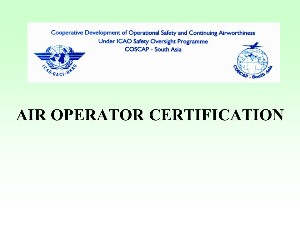 AIR OPERATOR CERTIFICATION