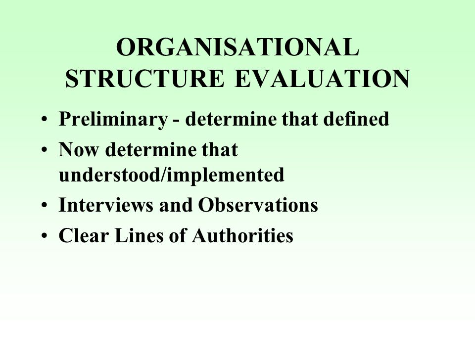 ORGANISATIONAL STRUCTURE EVALUATION