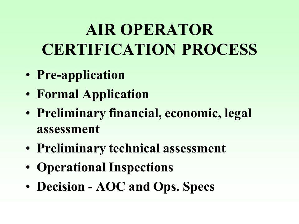 AIR OPERATOR CERTIFICATION PROCESS