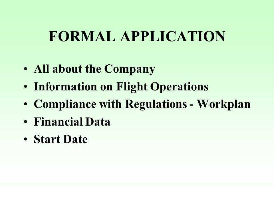 FORMAL APPLICATION All about the Company