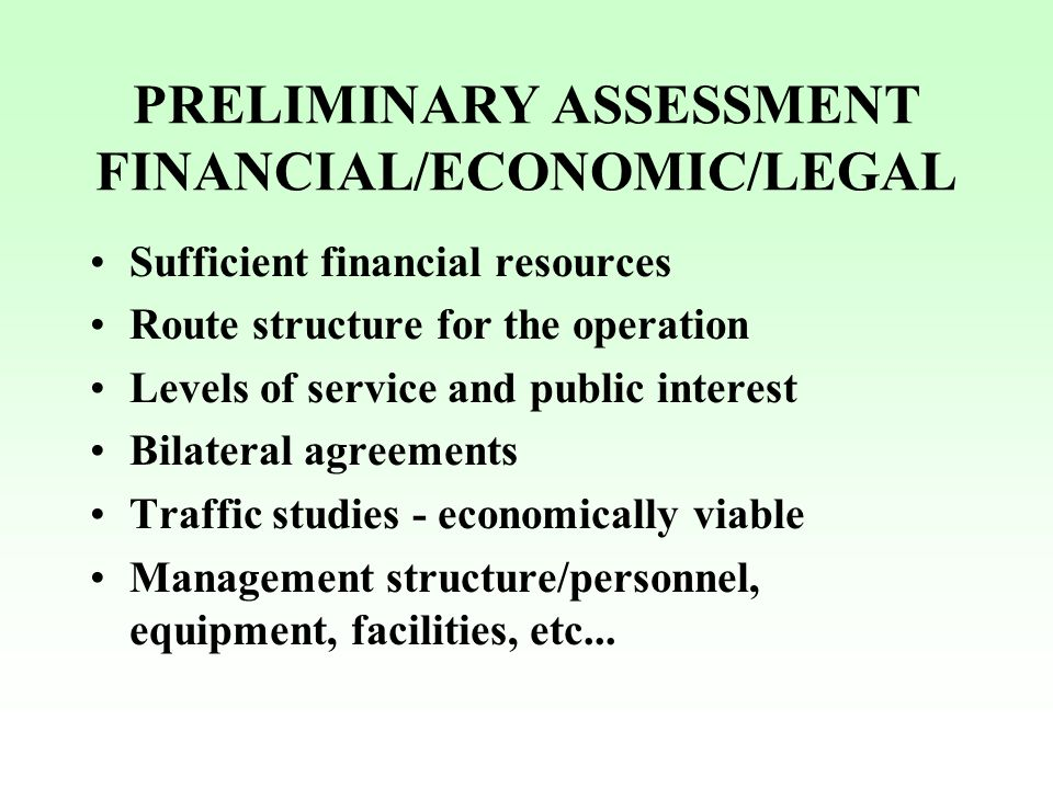 PRELIMINARY ASSESSMENT FINANCIAL/ECONOMIC/LEGAL