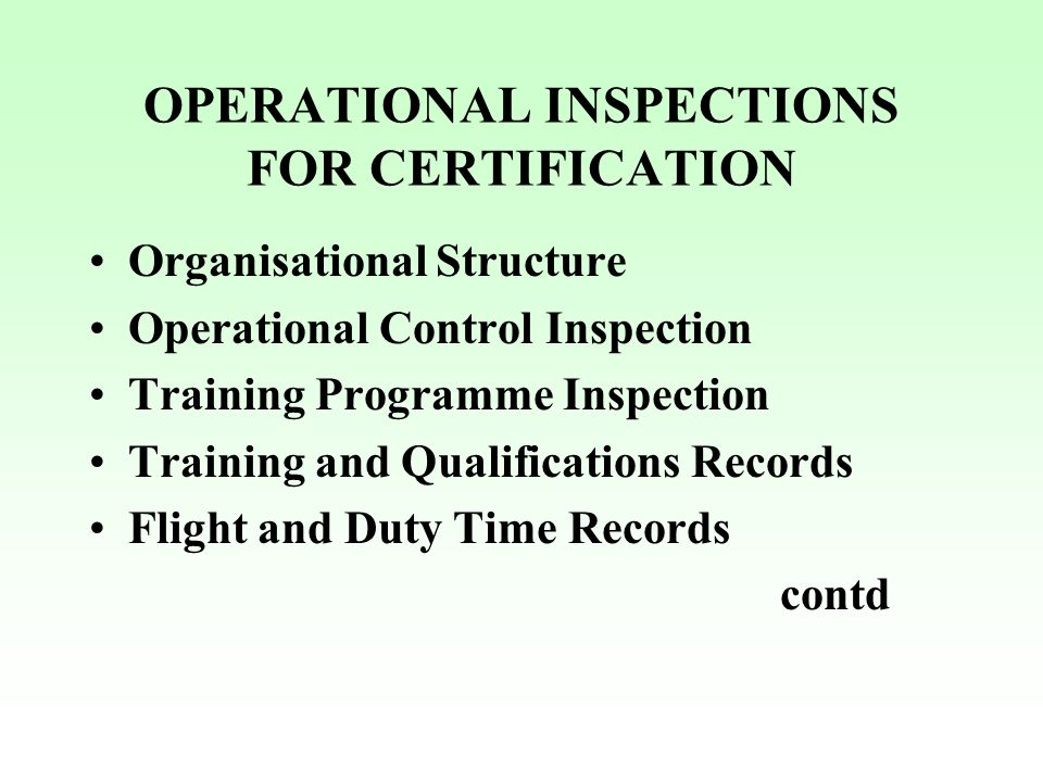 OPERATIONAL INSPECTIONS FOR CERTIFICATION