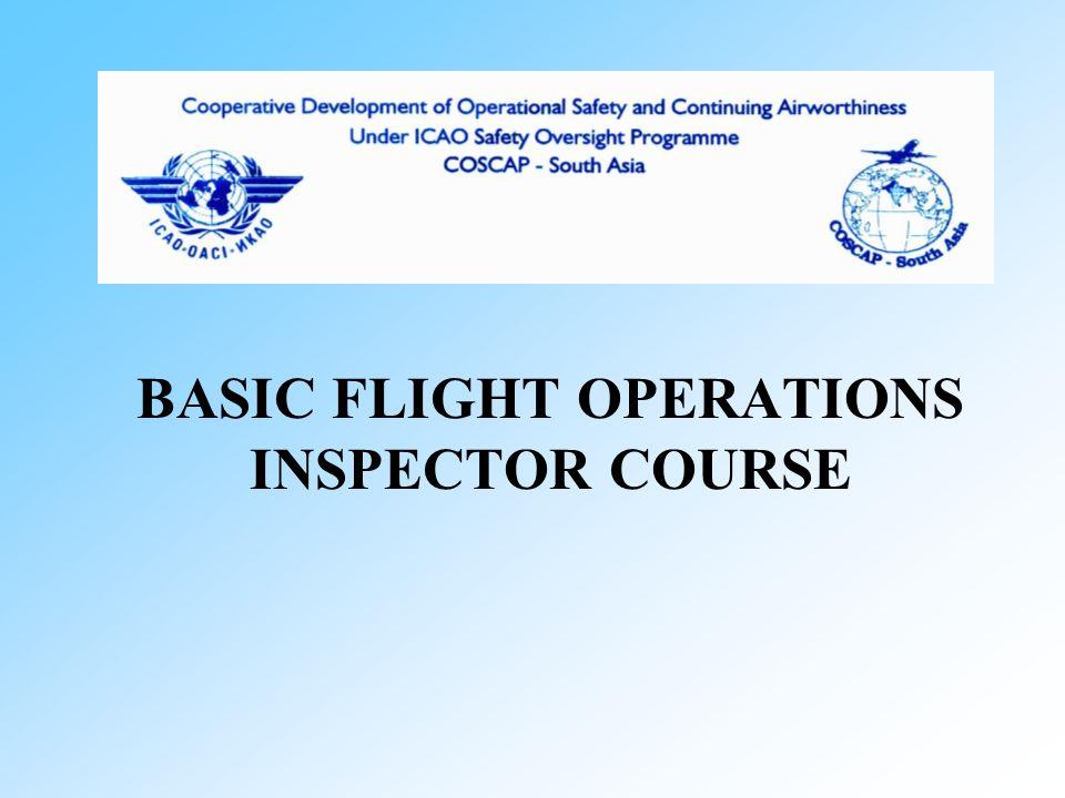 BASIC FLIGHT OPERATIONS INSPECTOR COURSE