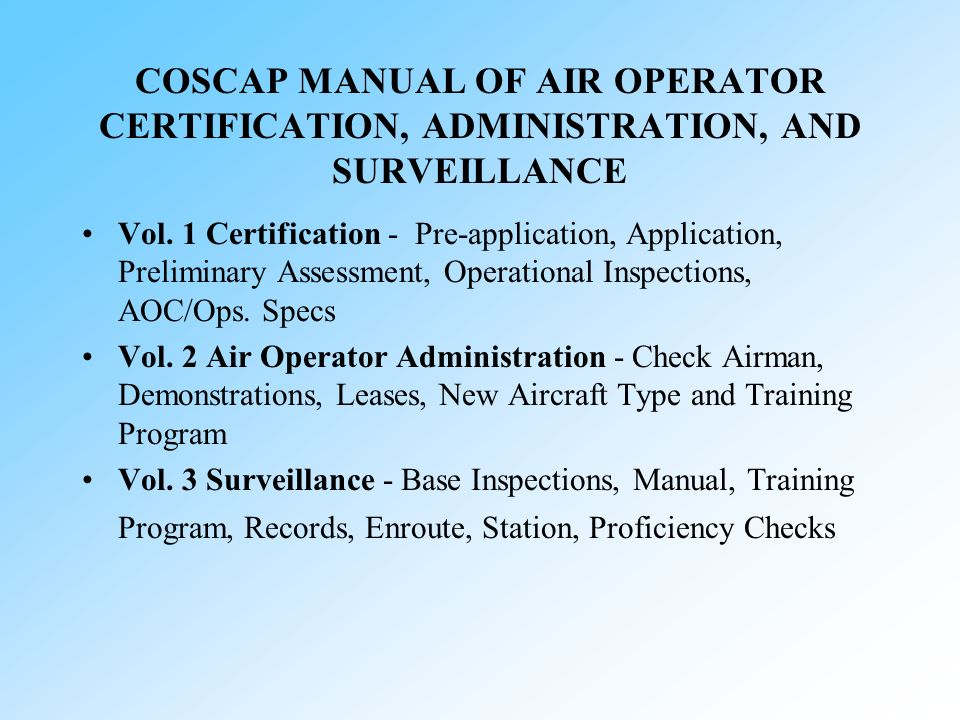 COSCAP MANUAL OF AIR OPERATOR CERTIFICATION, ADMINISTRATION, AND SURVEILLANCE