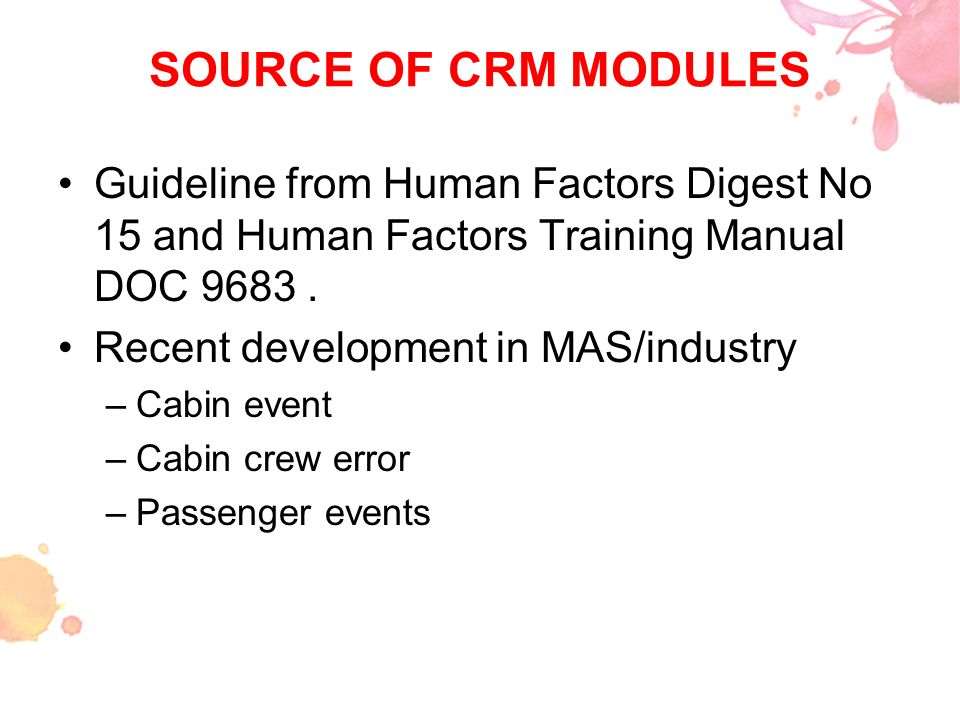 SOURCE OF CRM MODULES Guideline from Human Factors Digest No 15 and Human Factors Training Manual DOC