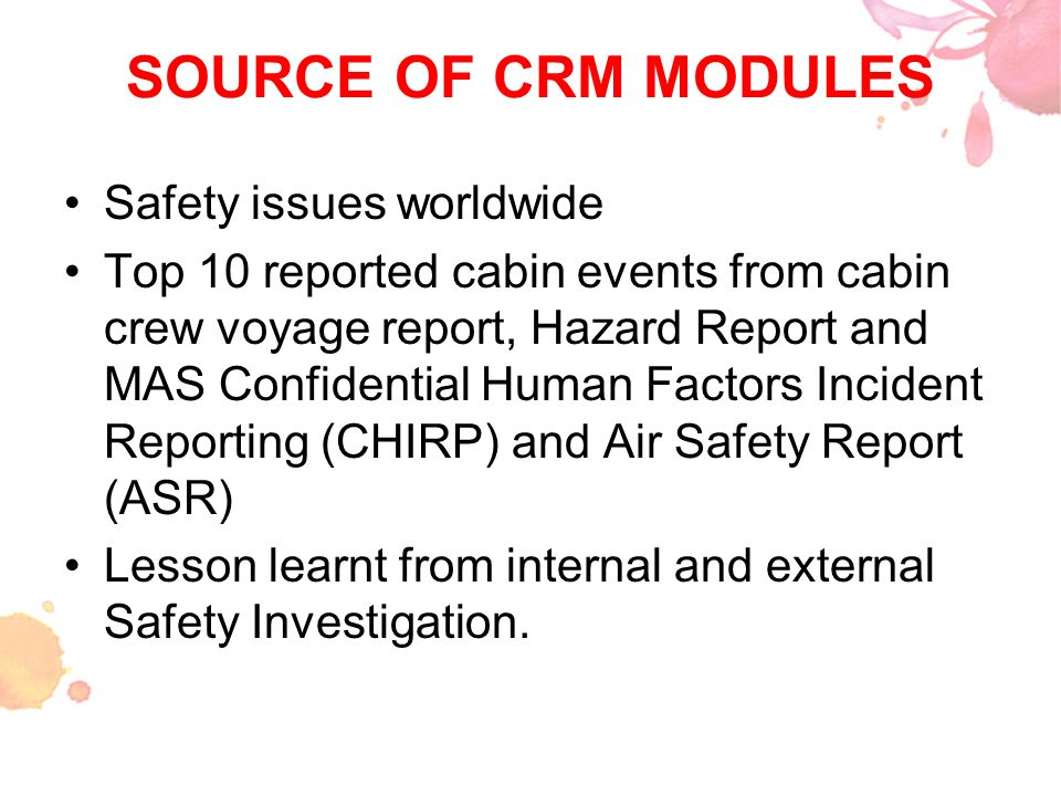 SOURCE OF CRM MODULES Safety issues worldwide