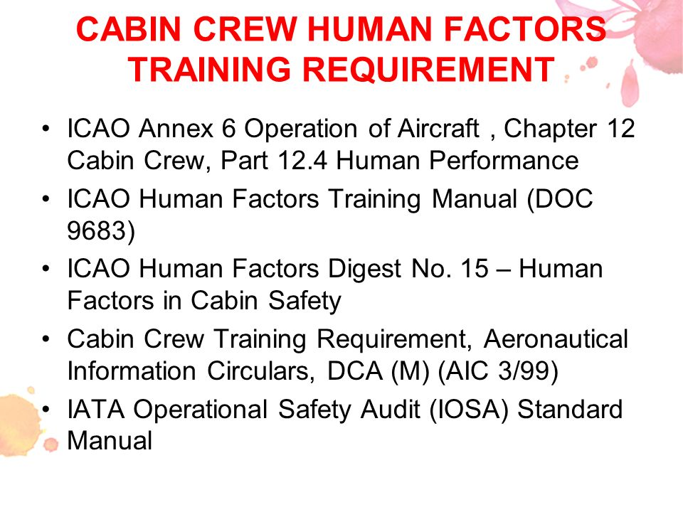 CABIN CREW HUMAN FACTORS TRAINING REQUIREMENT