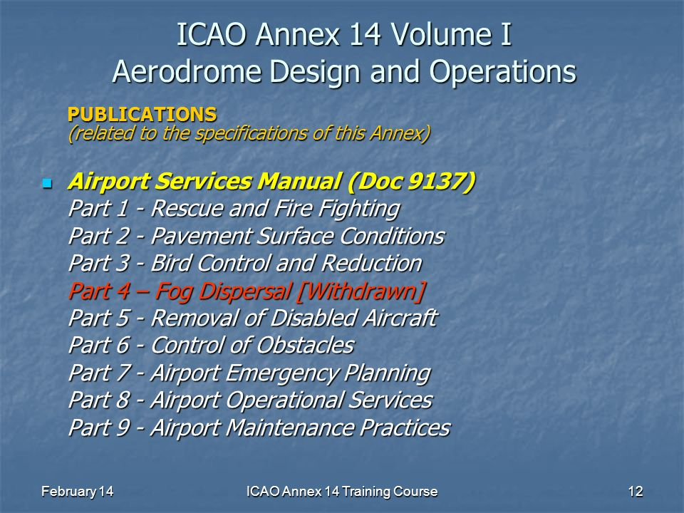 icao annex 14 training course ppt download airport service manual part 7 airport services manual part 7 doc 9137
