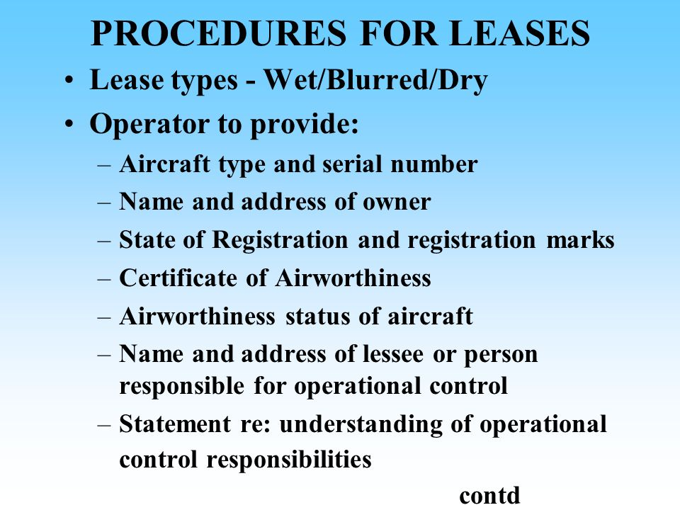 PROCEDURES FOR LEASES Lease types - Wet/Blurred/Dry