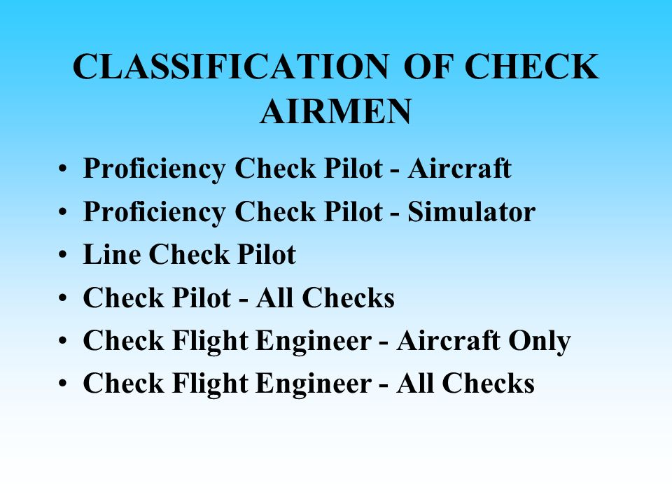 CLASSIFICATION OF CHECK AIRMEN