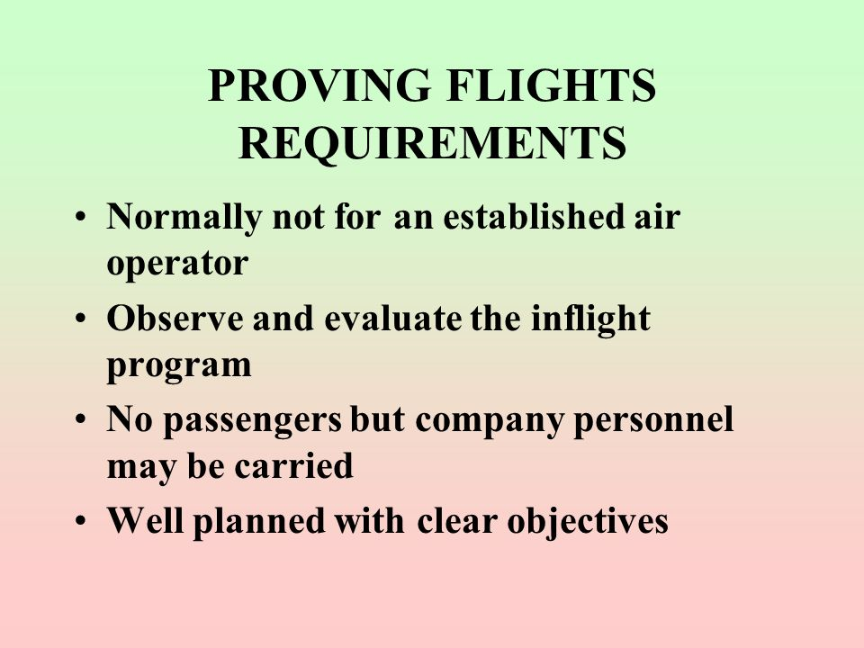 PROVING FLIGHTS REQUIREMENTS