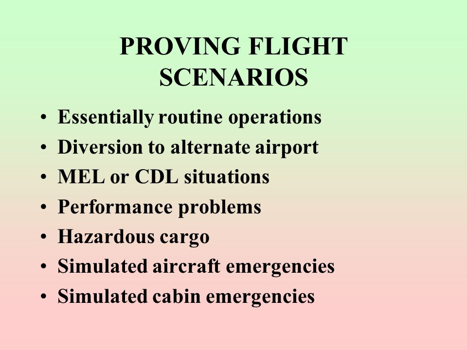 PROVING FLIGHT SCENARIOS
