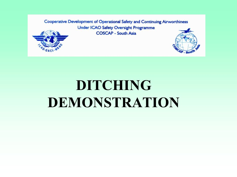 DITCHING DEMONSTRATION