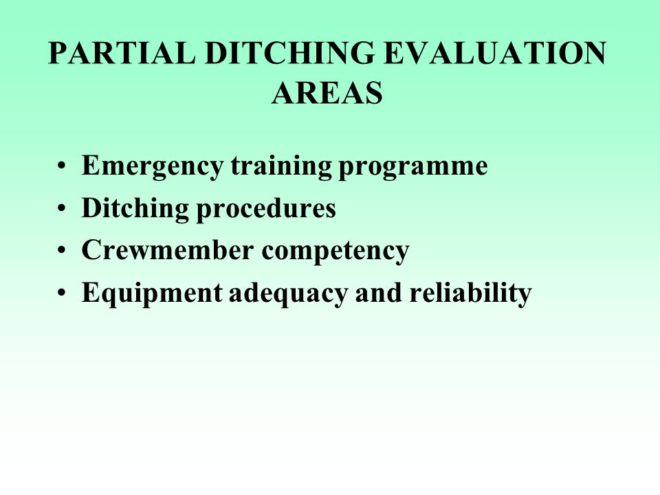 PARTIAL DITCHING EVALUATION AREAS