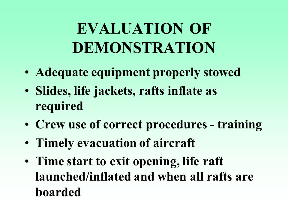an introduction to the proper evacuation of aircraft Approximately, 90 per cent of aircraft accidents can be categorised as survivable  or  are less important, introduction at 'refit' stage may be appropriate  fast and  effective evacuation can save many lives in case of a.