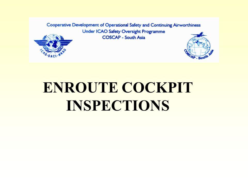 ENROUTE COCKPIT INSPECTIONS