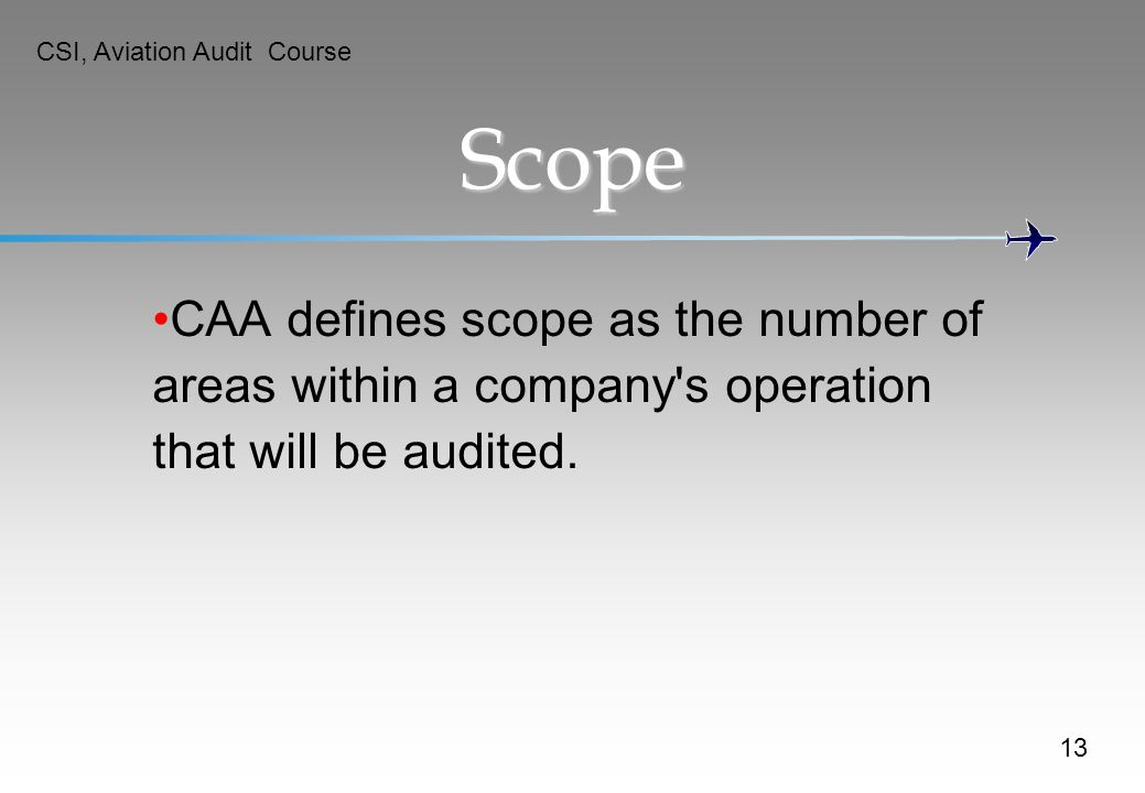 Scope CAA defines scope as the number of