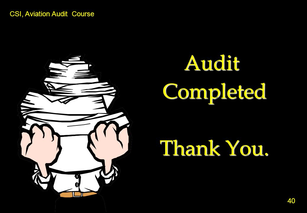 Audit Completed Thank You.