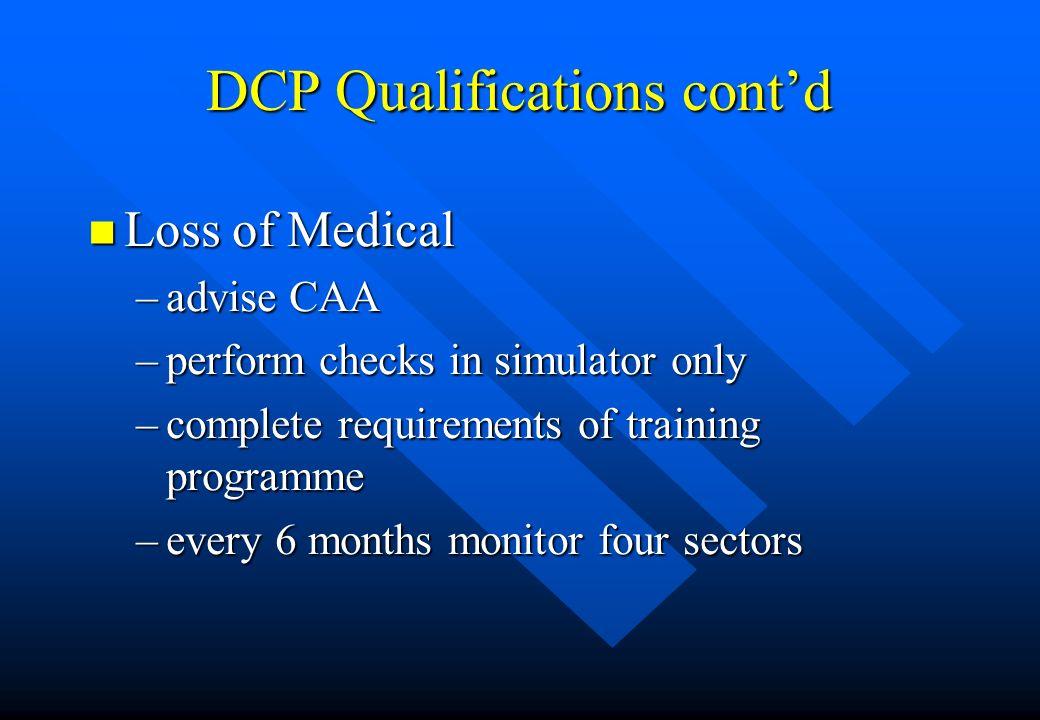 DCP Qualifications cont'd