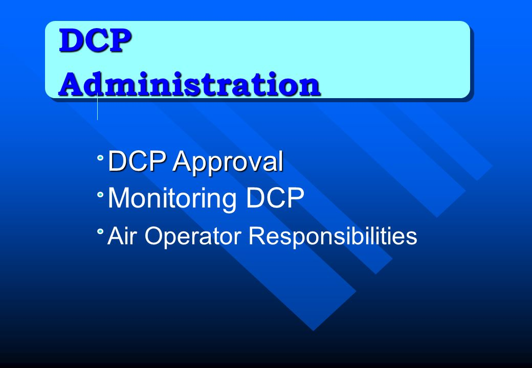 DCP Administration DCP Approval Monitoring DCP