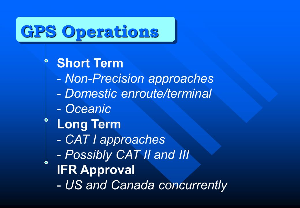 GPS Operations Short Term - Non-Precision approaches