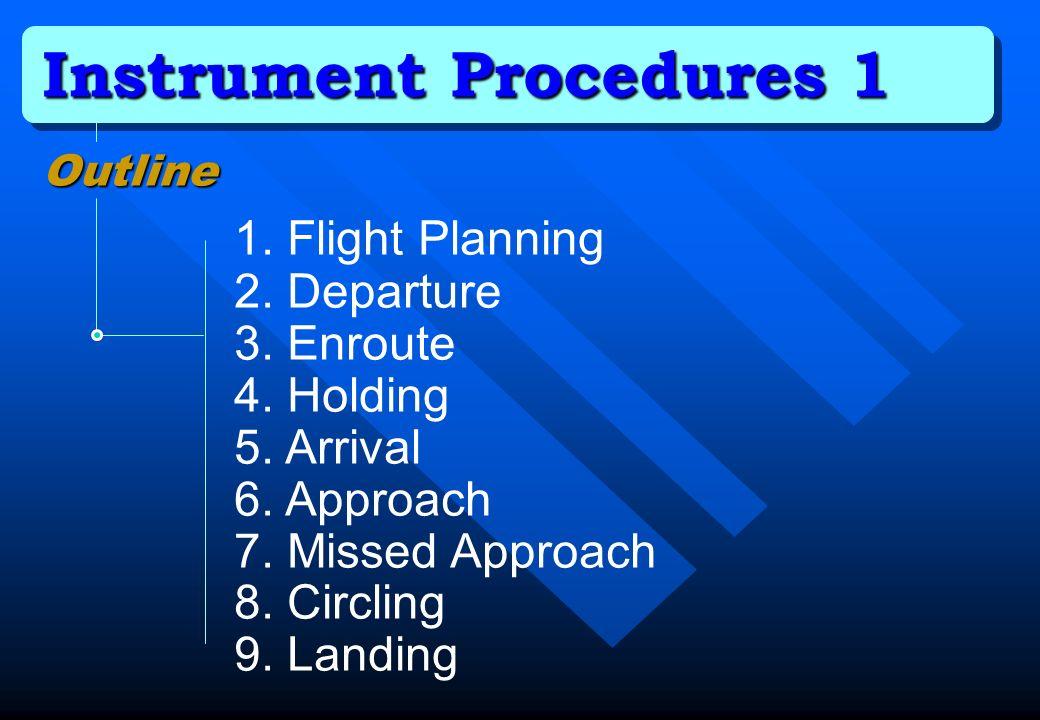Instrument Procedures 1