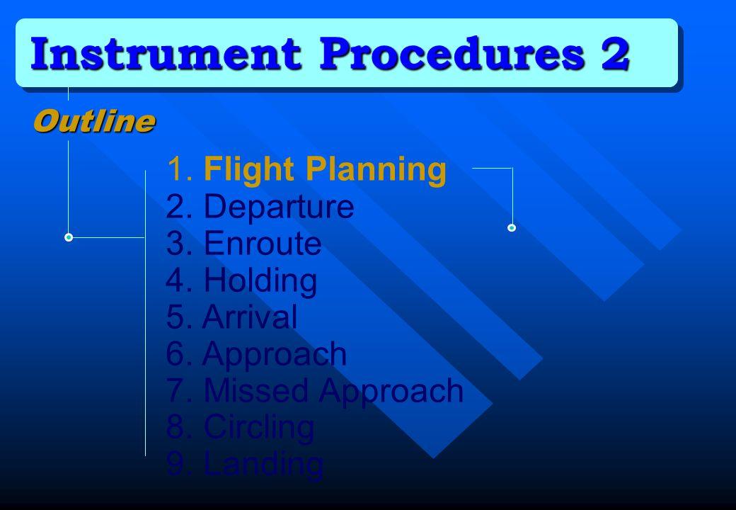 Instrument Procedures 2