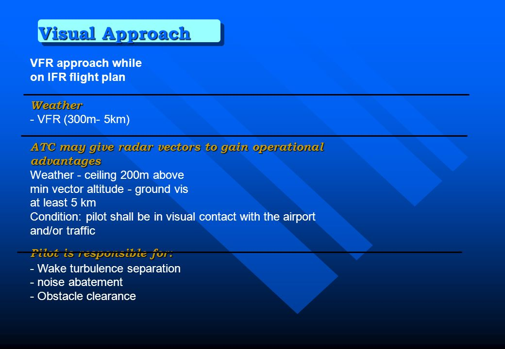 Visual Approach VFR approach while on IFR flight plan Weather