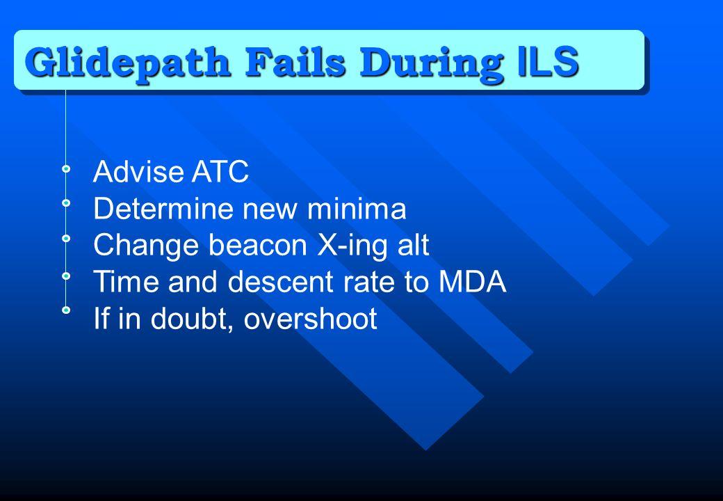 Glidepath Fails During ILS