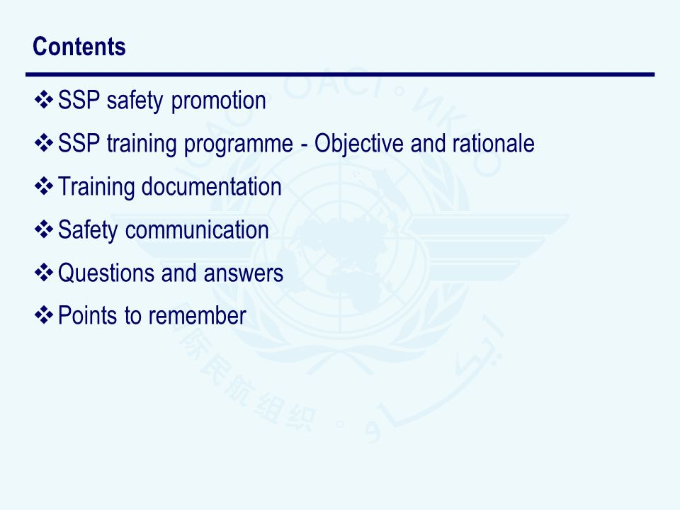 Contents SSP safety promotion. SSP training programme - Objective and rationale. Training documentation.