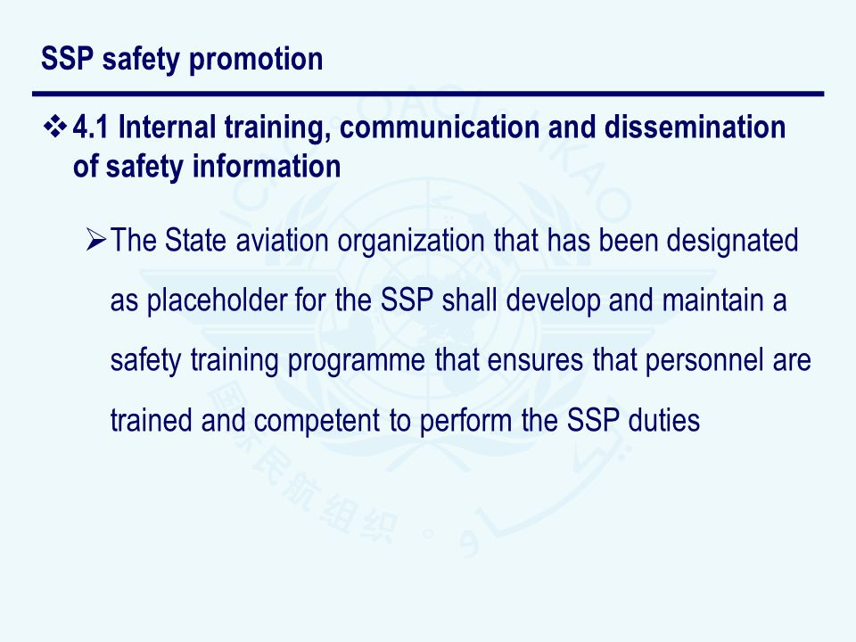 SSP safety promotion 4.1 Internal training, communication and dissemination of safety information.