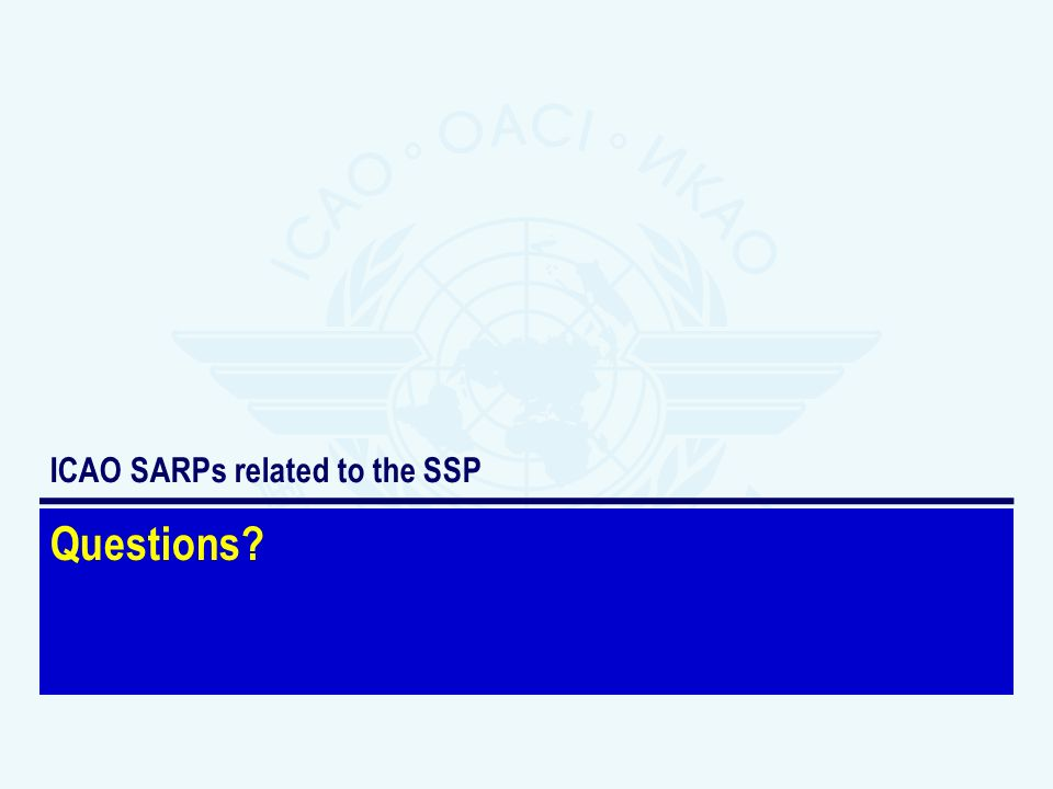 ICAO SARPs related to the SSP