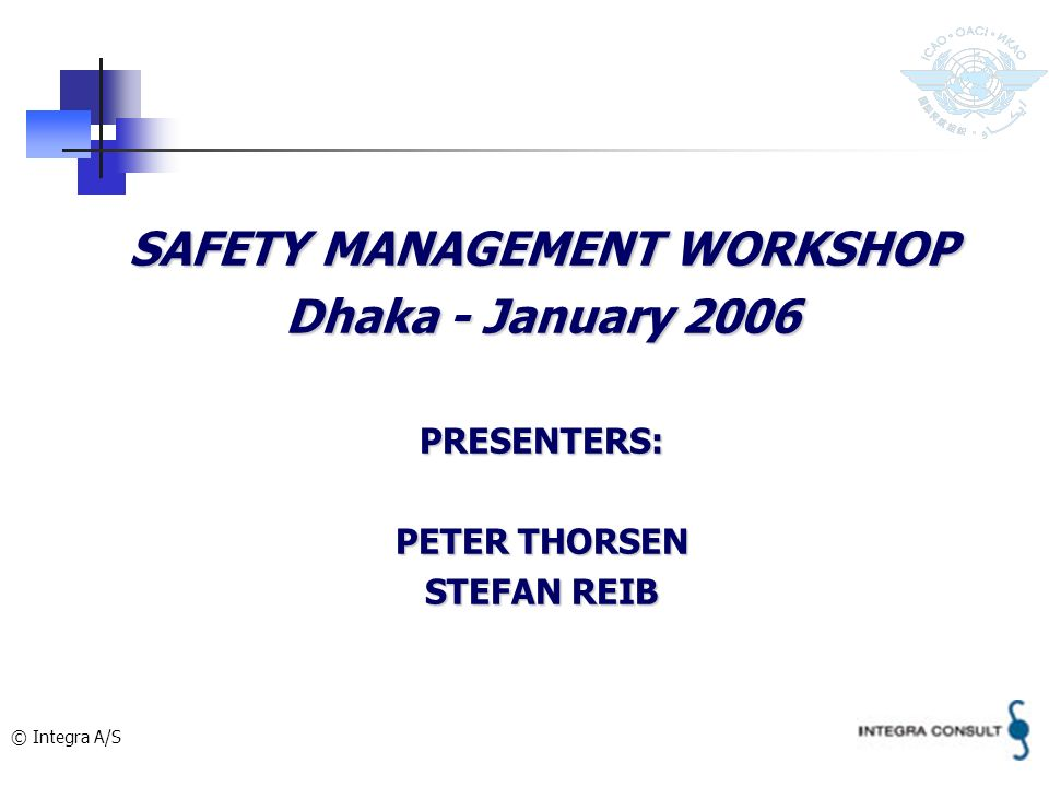 SAFETY MANAGEMENT WORKSHOP