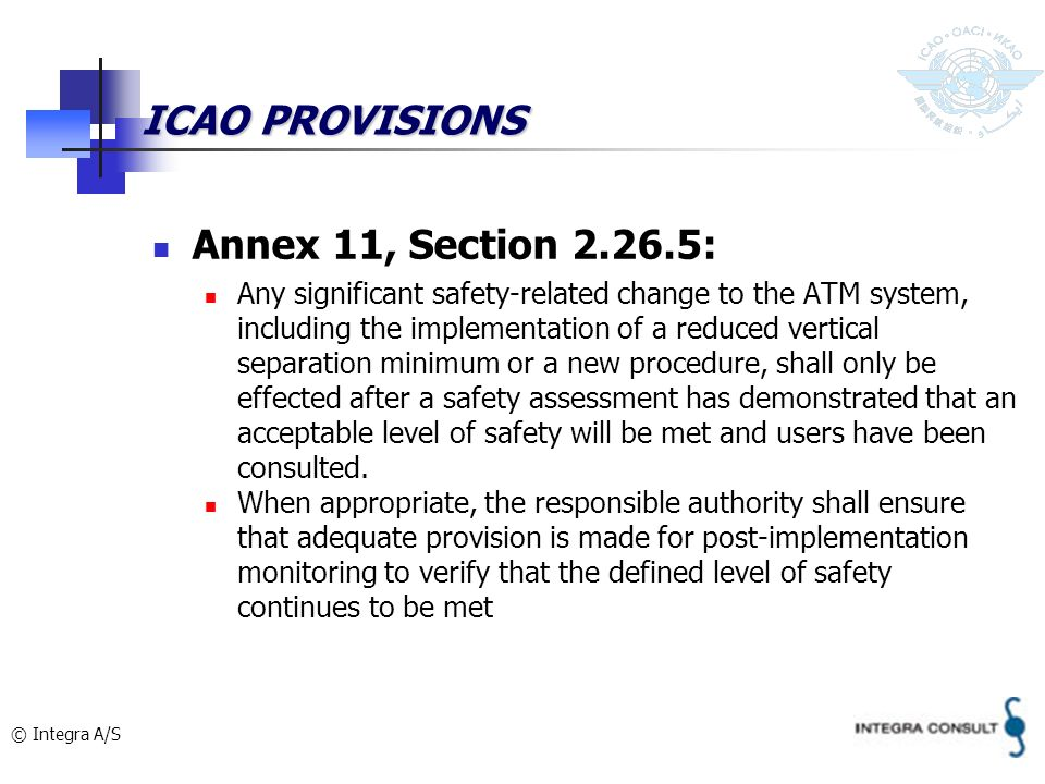 ICAO PROVISIONS Annex 11, Section 2.26.5: