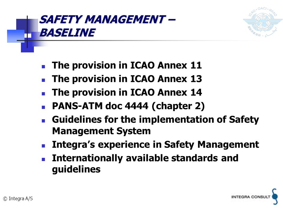 SAFETY MANAGEMENT – BASELINE
