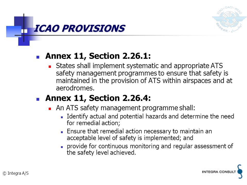 ICAO PROVISIONS Annex 11, Section 2.26.1: Annex 11, Section 2.26.4: