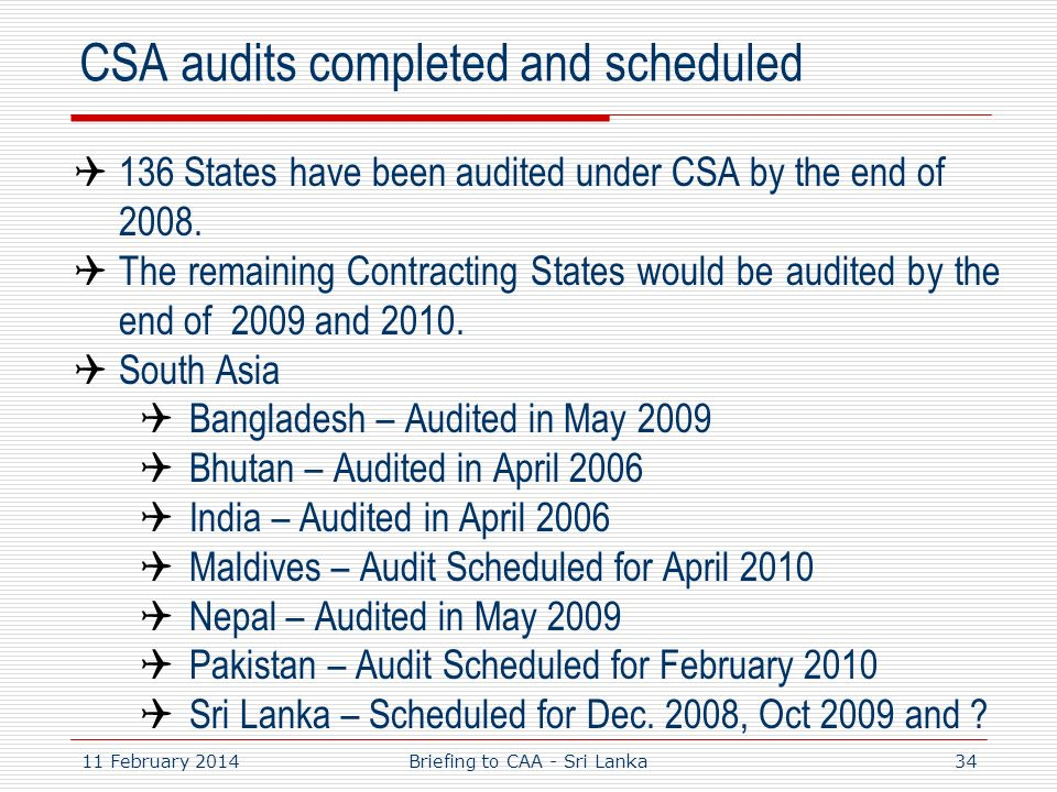 CSA audits completed and scheduled