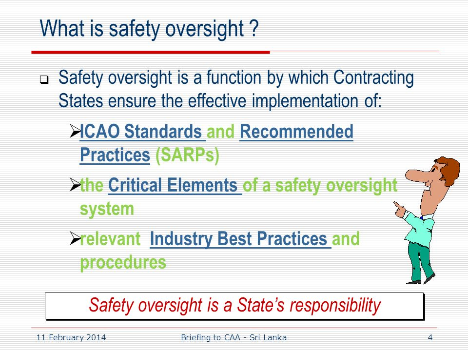 What is safety oversight