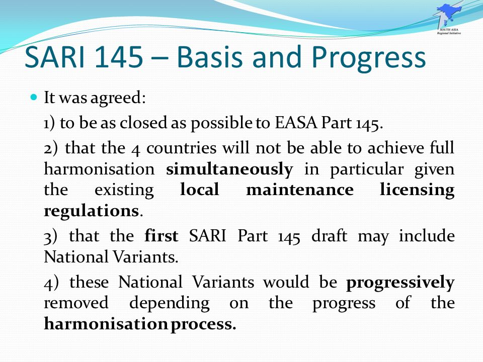 SARI 145 – Basis and Progress