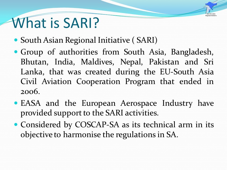 What is SARI South Asian Regional Initiative ( SARI)