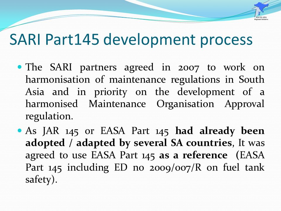 SARI Part145 development process