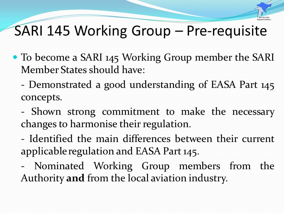 SARI 145 Working Group – Pre-requisite
