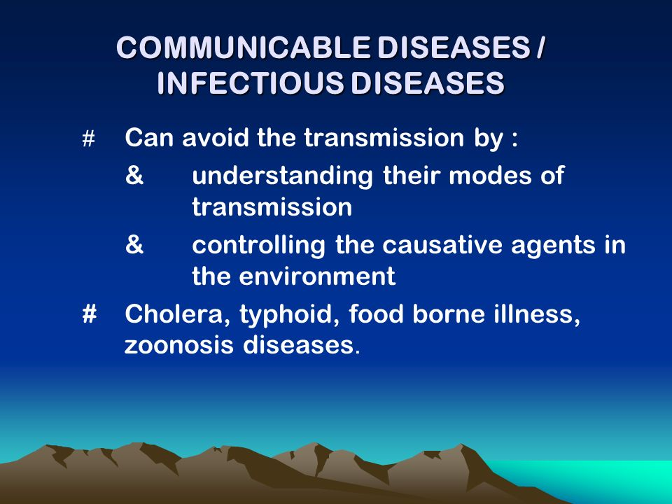 issues with communicable disease Which developing world communicable diseases do donors  and other basic  health care issues a phenomenon, he notes, which may be a.