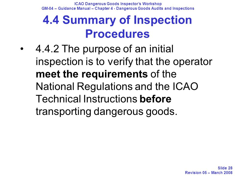 4.4 Summary of Inspection Procedures