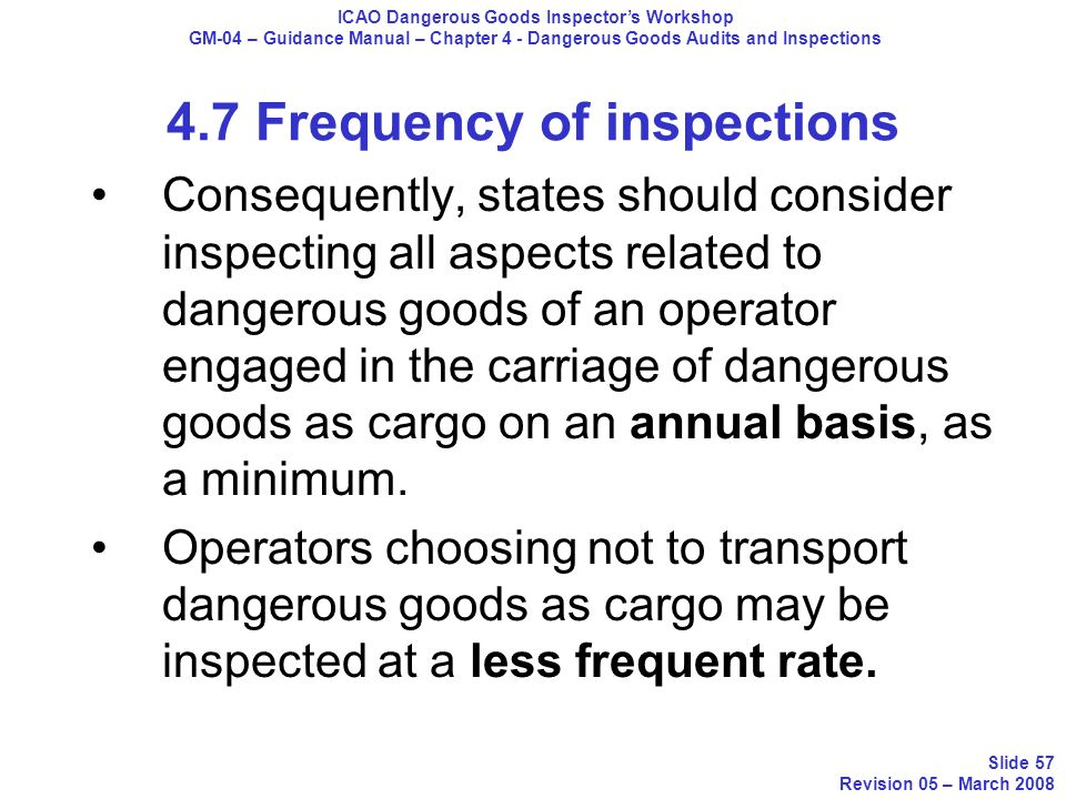 4.7 Frequency of inspections