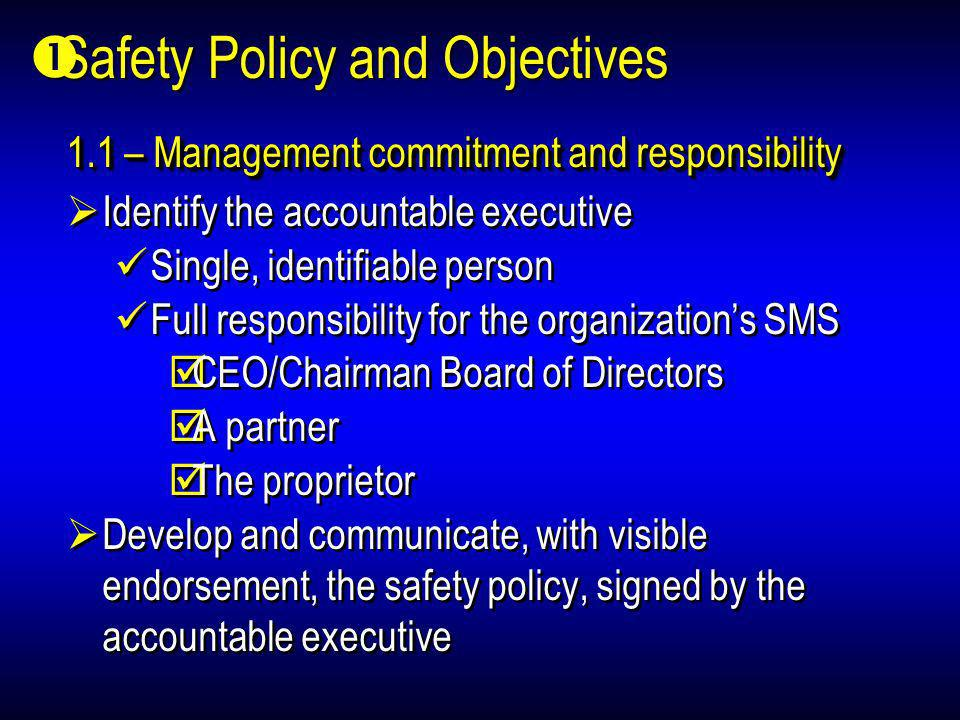 Safety Policy and Objectives