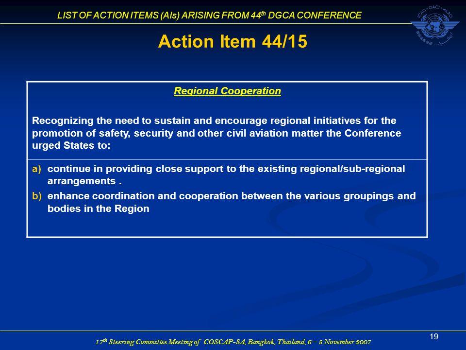 Action Item 44/15 Regional Cooperation