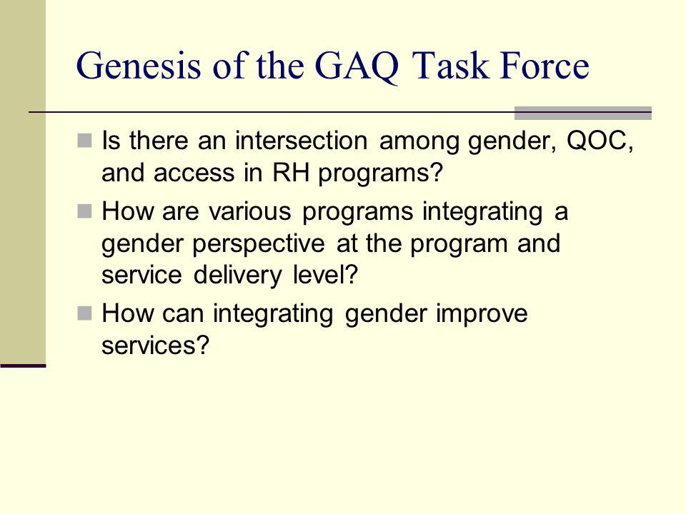 Genesis of the GAQ Task Force